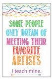 "'Favorite Artist' Poster, 11""x17"""