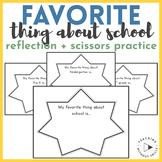 """""""Favorite Thing About School"""" Reflection + Scissors Cutting Practice 