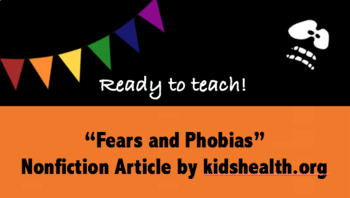 """Fears and Phobias"" Informational Article Activities"