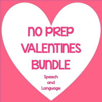 NO PREP Valentines Bundle