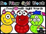 [ Feed The Hungery Monster] Pre Primer Sight Words Center