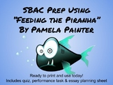 "SBAC Prep-using ""Feeding the Piranha"" short story"