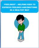 """Feelings - """"Helping Kids Express Feelings In A Healthy Way"""
