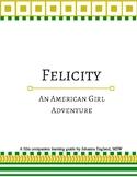 """Felicity: An American Girl Adventure"" American Revolution"