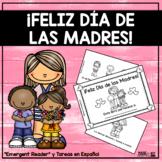 ¡Feliz Día de las Madres! - Spanish Emergent Reader and Worksheets