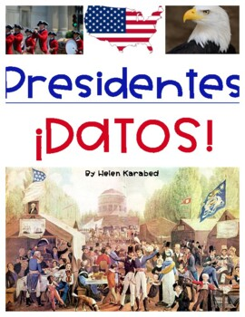 ¡Feliz Día de los Presidentes! President & First Lady Fun Facts (Spanish)