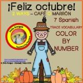 ¡Feliz octubre!-Colors in Spanish (6 pages)Happy October!