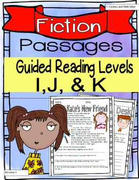 (Fiction) Leveled Passages Guided Reading Levels I,J, K (L
