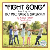 """Fight Song"" - Rachel Platten: Pop Song - Folk Dance, Rout"