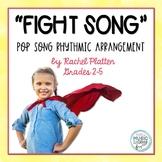 """""""Fight Song,"""" Rachel Platten Pop Song - Orff Arrangement ("""