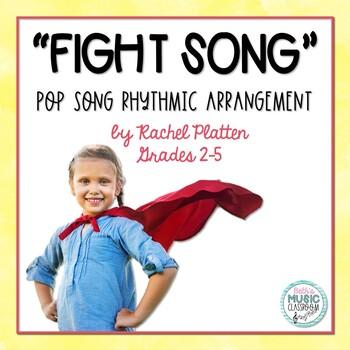 """""""Fight Song,"""" Rachel Platten Pop Song - Orff Arrangement (Rhythmic Ostinatos)"""
