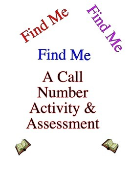 """Find Me"" Library Call Number Activity and Assessment Cards"