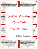 """""""Find the Percentage"""" Task Cards (The 50 States)"""