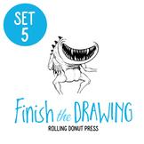 """Finish the Drawing"" Set #5"