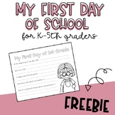 ***First Day of School: FREEBIE*** (Grades K-5)