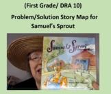 (First Grade/ DRA 10) Problem/Solution Story Map for Samue