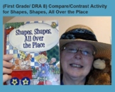 (First Grade/ DRA 8) Compare/Contrast Activity for Shapes.