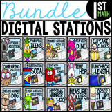 ****First Grade Digital Math Stations BUNDLE****