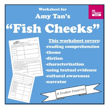 """""""Fish Cheeks"""" by Amy Tan  Analysis Worksheet (Diction, Theme, Culture)"""