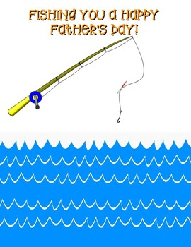 """Fishing You a Happy Father's Day!"""