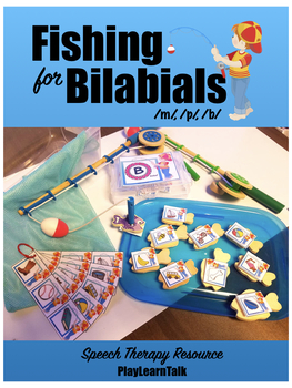 """Fishing for Bilabials"" a Speech Therapy Resource"