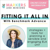 """Fitting It All In With Benchmark Advance"" Course PD Information"