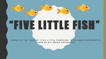 """""""Five Little Fish"""""""