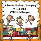"""5 Little Monkeys Jumping on the Bed"" STEM Challenges"