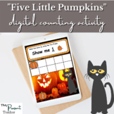 """Five Little Pumpkins"" Inspired Halloween Digital Counting"