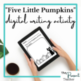 """Five Little Pumpkins"" Inspired Digital Writing Activity"