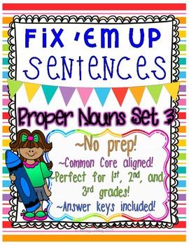 """""""Fix 'Em Up"""" Sentences to edit/correct! *PROPER NOUNS SET 3*"""