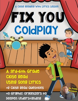 """Fix You"" by Coldplay- Close Read with Song Lyrics- Grades 3-6"