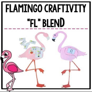 """Fl"" Blend Flamingo Craftivity"