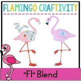 """Fl"" Blend Flamingo Craftivity"