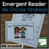 Emergent Reader:  We Choose Kindness!