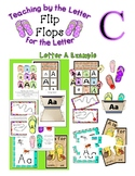 Teaching by the Letter - Flip Flops theme - Focus Letter C