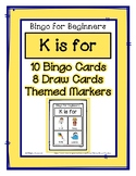 Bingo for Beginners ~ Preschool ~ Focus Letter K Sound