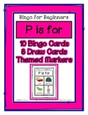 Bingo for Beginners ~ Preschool ~ Focus Letter P Sound