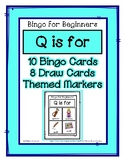 Bingo for Beginners ~ Preschool ~ Focus Letter Q Sound