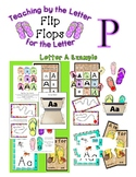 Teaching by the Letter - Flip Flops theme for Letter P
