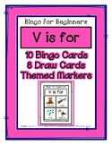 Bingo for Beginners ~ Preschool ~ Focus Letter V Sound