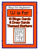 Bingo for Beginners ~ Preschool ~ Focus Letter W Sound