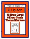 Bingo for Beginners ~ Preschool ~ Focus Letter W Sound