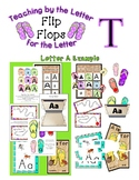 Teaching by the Letter - Flip Flops theme for Letter T