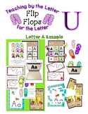 Teaching by the Letter - Flip Flops theme for Letter U