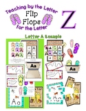 Teaching by the Letter - Flip Flops theme for Letter Z