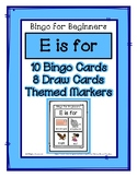 Bingo for Beginners ~ Preschool ~ Focus Letter E Sound