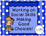Social Skills: Making Good Choices {Growing Bundle}