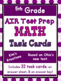 5th grade AIR Math Test Prep (Ohio) Task Cards