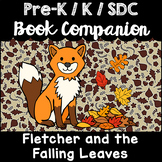 """""""Fletcher and the Falling Leaves"""" Book Companion for Pre-K, Kindergarten, SDC"""